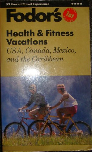 9780679017172: Fodors Health & Fitness Vacations