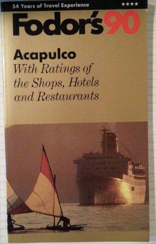 9780679017332: Fodor-Acapulco'90