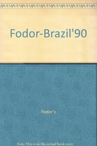9780679017486: Fodor-Brazil'90