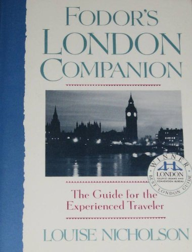 Fodor's London Companion: The Guide for the Experienced Traveler: Fodors