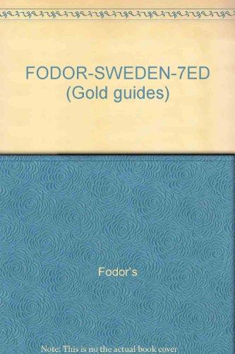 FODOR-SWEDEN-7ED (Gold guides): Fodor's