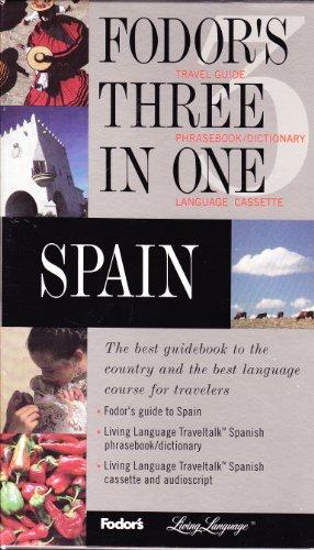 9780679022381: Fodor's Three in One: Spain : Travel Guide/Phrasebook
