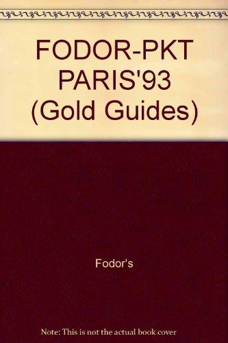 FODOR-PKT PARIS'93 (Gold Guides): Fodor's