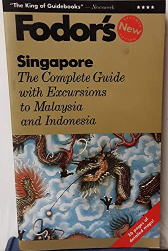 9780679023401: Singapore: The Complete Guide, with Walking Tours, Dining, Shopping and Trips to Malaysia a nd Indonesia (Gold Guides)