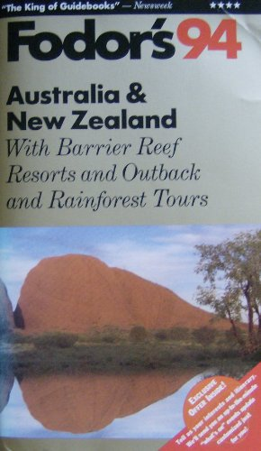 Australia & New Zealand '94: With Barrier Reef Resorts and Outback and Rainforest Tours (...