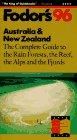 Australia & New Zealand '96: The Complete: Fodor's