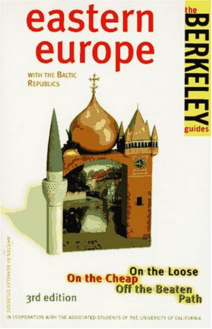9780679029809: Berkeley '97 Budget Guide Eastern Europe With the Baltic Republics: On the Loose