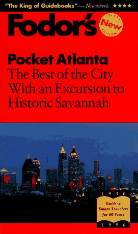 Pocket Atlanta: The Best of the City With an Excursion to Historic Savannah (Fodor's Pocket ...