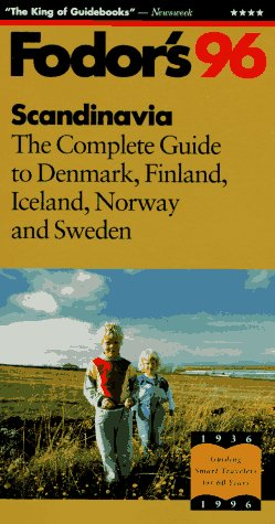 9780679030683: Scandinavia '96: The Complete Guide to Denmark, Finland, Iceland, Norway and Sweden (Fodor's Gold Guides)