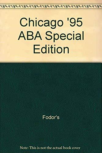 Chicago '95 ABA Special Edition: Fodor's