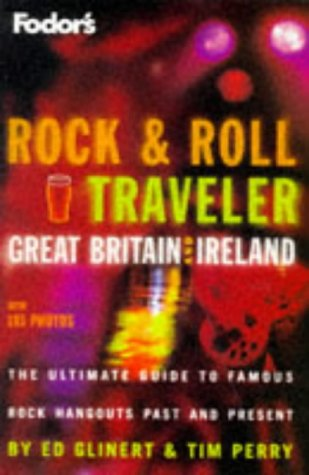 9780679031185: Rock & Roll Traveler Great Britain and Ireland, 1st Edition (Fodor's Rock & Roll Travellers Great Britain and Ireland)