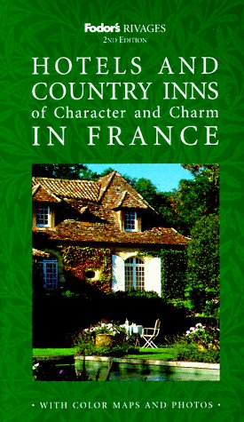 Hotels and Country Inns of Character and: Gastaut, Michelle;De Beaumont,