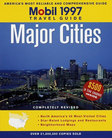 Mobil Travel Guide: Major Cities 1997