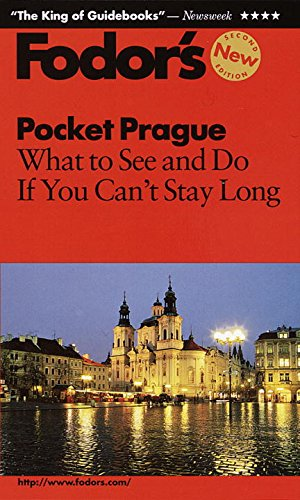 Pocket Prague: What to See and Do If You Can't Stay Long (Fodor's Pocket Guides): Fodor's