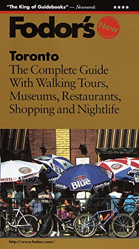 Toronto: The Complete Guide with Walking Tours, Museums, Restaurants, Shopping and Nightl ife (...