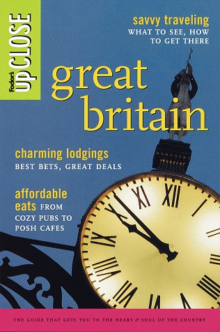 9780679033981: Fodor's upCLOSE Great Britain (1998)