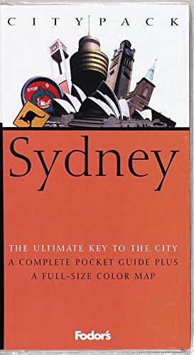 Citypack Sydney, 1st Edition (Fodors Sydneys 25 Best) (Fodors Sydneys 25 Best): Fodor's