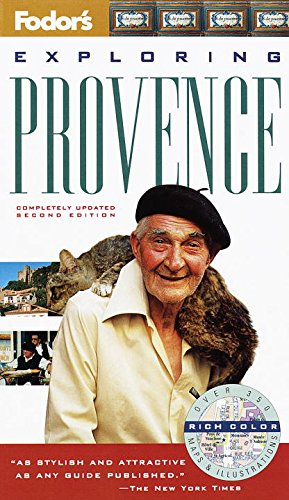 Exploring Provence, 2nd Edition (Fodor's Exploring Provence, 2nd ed): Fodor's