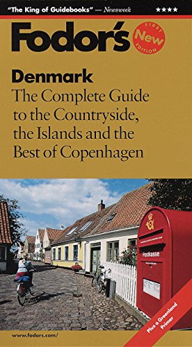 9780679036159: Denmark: The Complete Guide to the Countryside, the Islands and the Best of Copenhagen (Fodor's Denmark)
