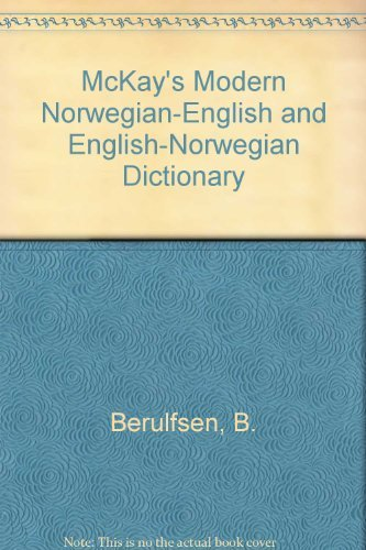 McKay's Modern Norwegian-English and English-Norwegian Dictionary