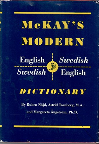 MCKAY'S MODERN ENGLISH-SWEDISH and SWEDISH-ENGLISH DICTIONARY [Two Volumes in One]