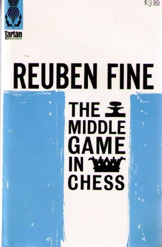 9780679104216: The middle game in chess (Tartan books)
