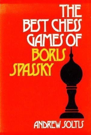 9780679130024: The Best Chess Games of Boris Spassky.