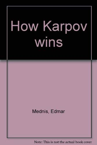 9780679130451: How Karpov wins