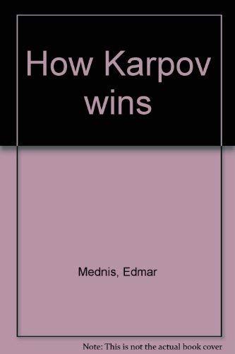 9780679130451: How Karpov Wins