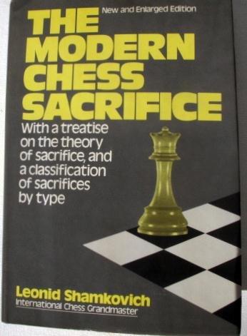 The Modern Chess Sacrifice (0679130543) by Leonid Shamkovich
