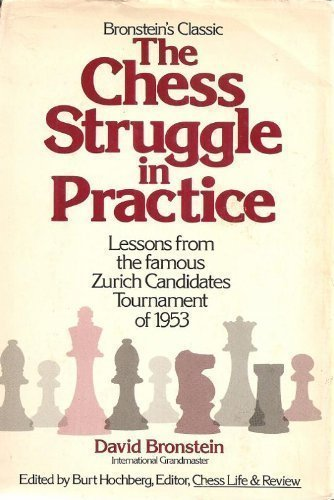 9780679130642: Title: The Chess Struggle in Practice Candidates Tourname