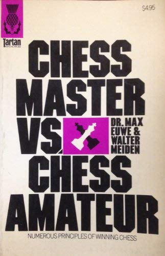 9780679140405: Chess Master Vs Chess Amateur, Second Edition