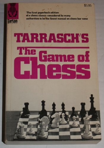 9780679140429: Tarrasch's The Game of Chess: A Systematic Textbook for Beginners and More Experienced Players