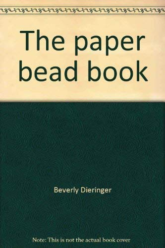 9780679203193: The paper bead book