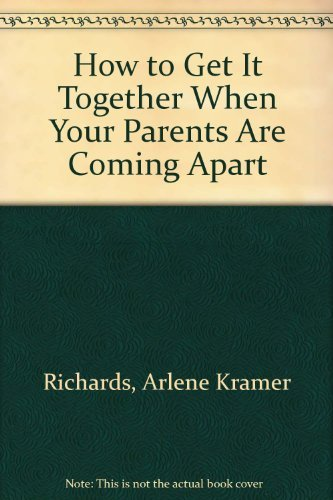 9780679203223: How to Get It Together When Your Parents Are Coming Apart