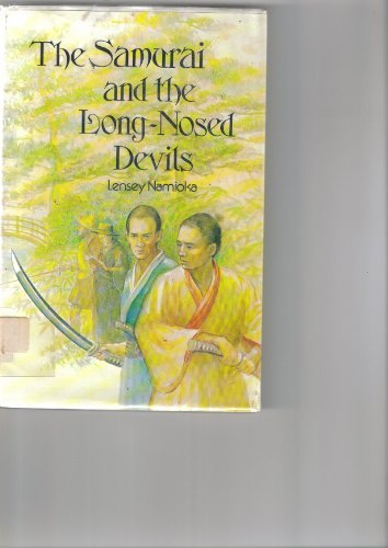 9780679203612: The Samurai and the Long-Nosed Devils
