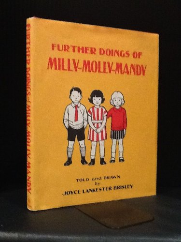 Further doings of Milly-Molly-Mandy: Brisley, Joyce Lankester