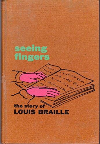 Seeing fingers,: The story of Louis Braille: Degering, Etta