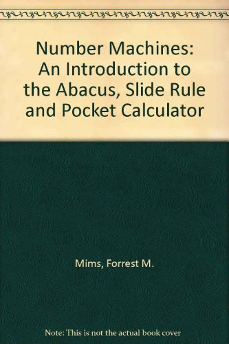 9780679204015: Number Machines: An Introduction to the Abacus, Slide Rule and Pocket Calculator