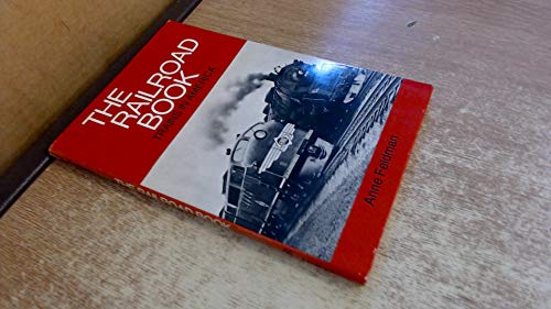 9780679204213: The Railroad Book: Trains in America