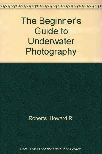The Beginners Guide to Underwater Photography