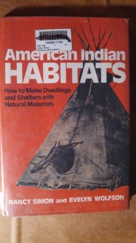9780679205005: American Indian Habitats: How to Make Dwelling and Shelters with Natural Materials