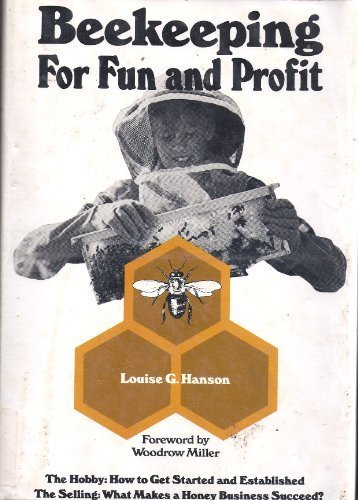 Beekeeping for fun and profit: Hanson, Louise G