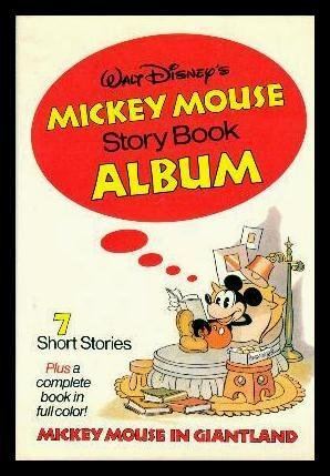 Walt Disney's Mickey Mouse Story Book Album: Walt Disney
