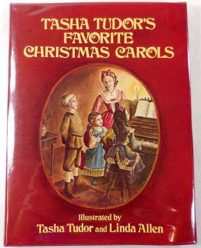 TASHA TUDOR'S FAVORITE CHRISTMAS CAROLS.: Tudor, Tasha and Linda Allen.