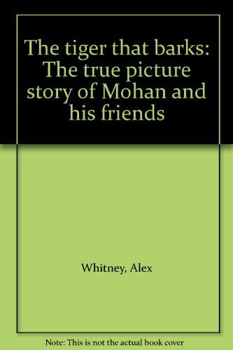 The tiger that barks: The true picture: Alex Whitney