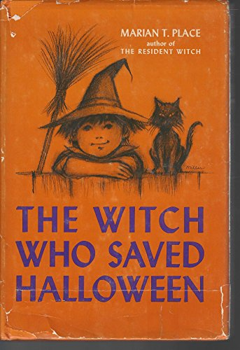 The Witch Who Saved Halloween: Place,Marian T.