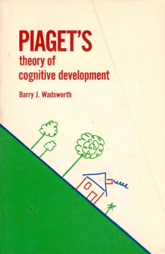 9780679301639: Piaget's Theory of Cognitive Development by Barry J. Wadsworth
