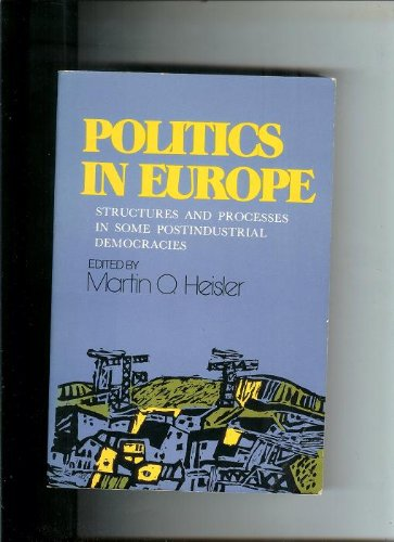 Politics in Europe: Structures and Processes in Some Postindustrial Democracies (Ringling Brother...