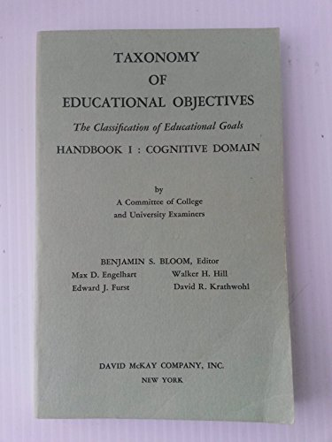 Taxonomy of Educational Objectives: The Classification of Educational Goals,: New York, Longmans, ...
